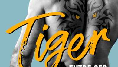 Photo of Tiger – Entre ses griffes de Pauline Libersart