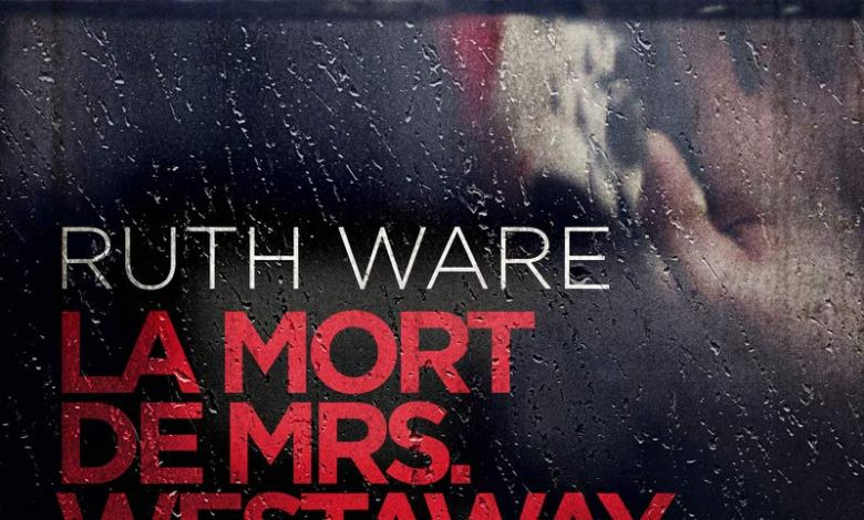 Photo of La mort de Mrs Westaway de Ruth Ware