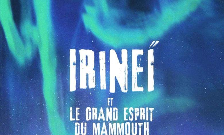 Photo of Irineï et le grand esprit du mammouth, T1 de Val Reiyel