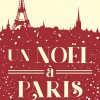 Un Noël à Paris de Nicolas Chastain