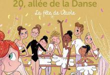 Photo of 20, allée de la danse T15 : la fête de l'école de Elizabeth Barféty