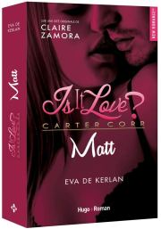 Is it love ? Matt Eva de Kerlan