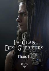 Le clan des guerriers T1 Thaïs L
