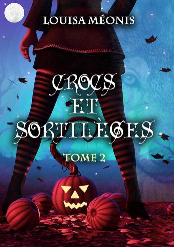 Crocs et sortilèges T2 de Louisa Méonis