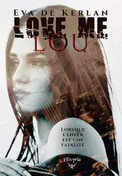 Love me Lou Eva de Kerlan