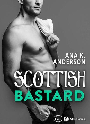 Scottish bastard ana k Anderson