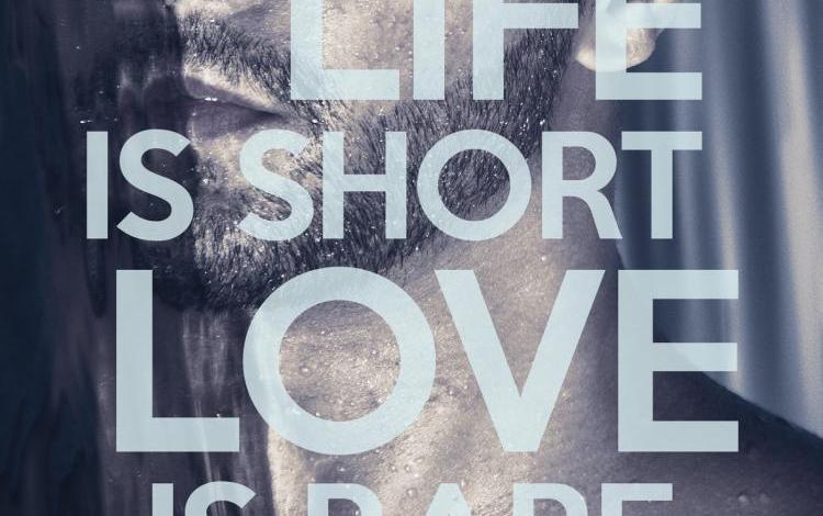 Photo of Life is short Love is rare d'Alana Scott