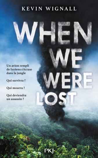 When we were lost de Kevin Wignall