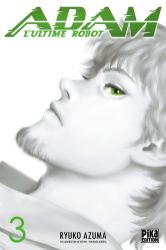 Adam l'Ultime Robot T02 de Ryoko Azuma