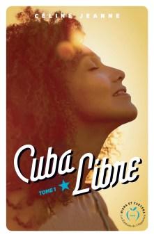 Cuba libre 01 - Céline Jeanne