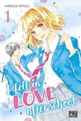 I fell in love after school T01 de Haruka Mitsui