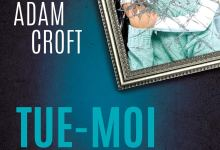 Photo of Tue-moi si tu veux d'Adam Croft