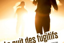 Photo of La Nuit des Fugitifs de Manon Fargetton