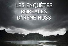 Photo of Les enquêtes boréales d'Irene Huss de Helene Tursten