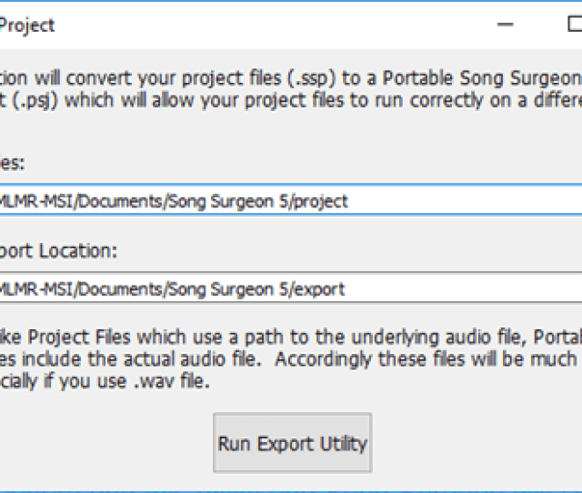 This Is A Batch File Converter For Song Surgeon Project Files When Saving As A Song Surgeon Project The Save Project Option Saves Your Work As An Ssp