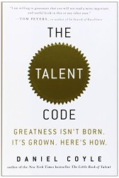The Talent Code: Greatness Isnt Born. Its Grown. Heres How.