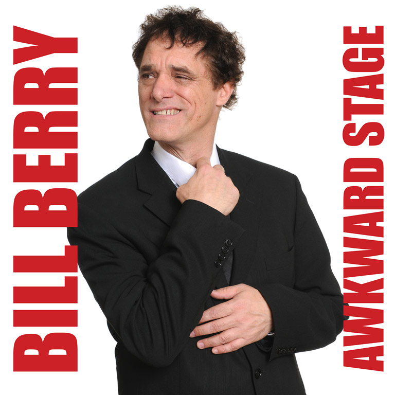 photo cover of CD showing Bill Berry in a suit with CD title Awkward Stage