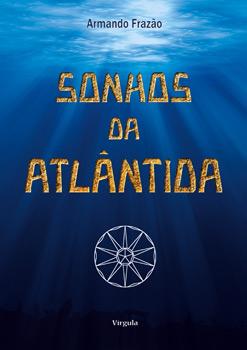 Capa do livro Sonhos da Atlântida