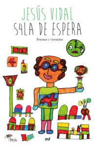 """Mañana, en el Fnac de Callao, JESÚS VIDAL nos presentará su libro """"S4la de espera"""""""