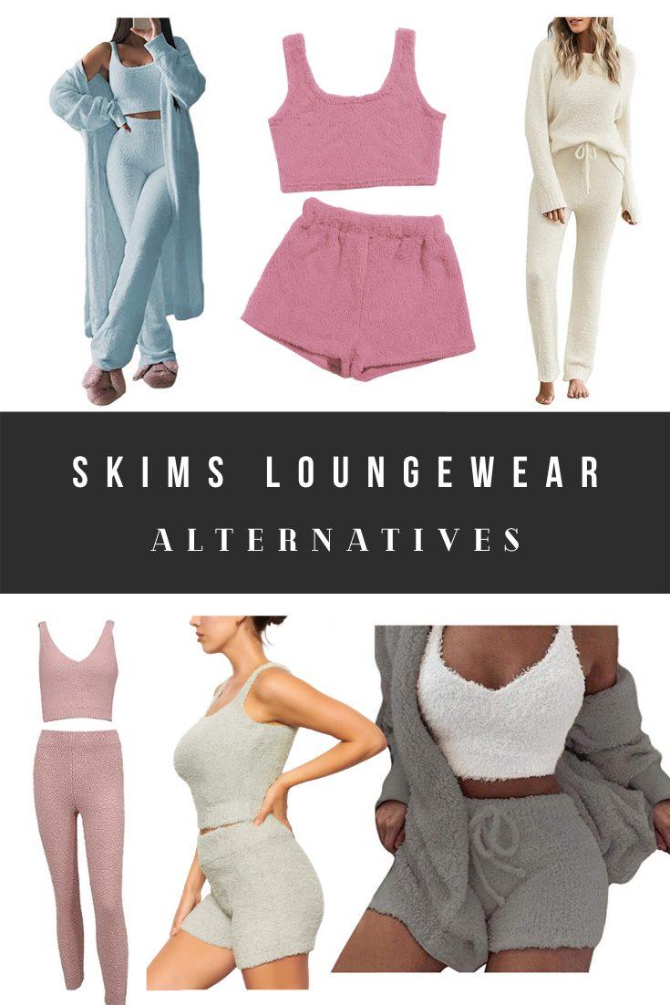 Skims Loungewear Dupes, Alternatives, and Look Alikes