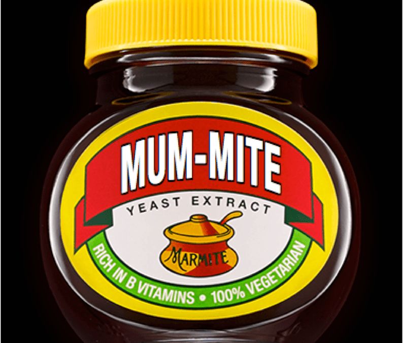Mum Might Get Marmite