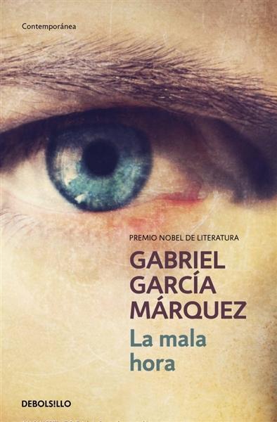 La_mala_hora-GARCIA_MARQUEZGABRIEL-9788497592390