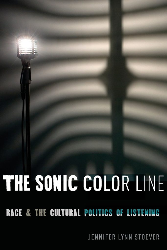 The Sonic Color Line: Race and the Cultural Politics of ...