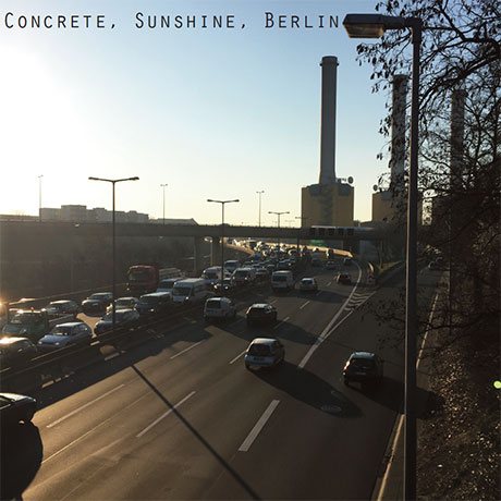 Concrete Sunshine Berlin