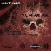 va - we are dead horrordelic psytrance free 2013