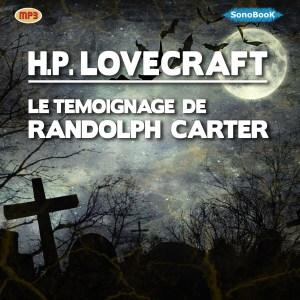 LE TEMOIGNAGE DE RANDOLPH CARTER DE H.P. LOVECRAFT