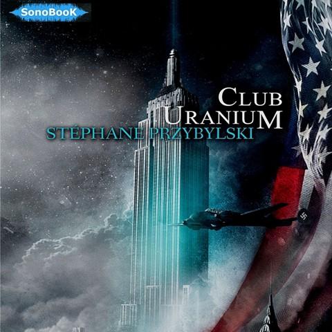 CLUB URANIUM_EXTRAIT 2