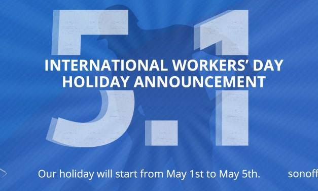 ITEAD HOLIDAY BREAK Notice of International Workers' Day