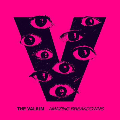 the valium amazing breakdowns
