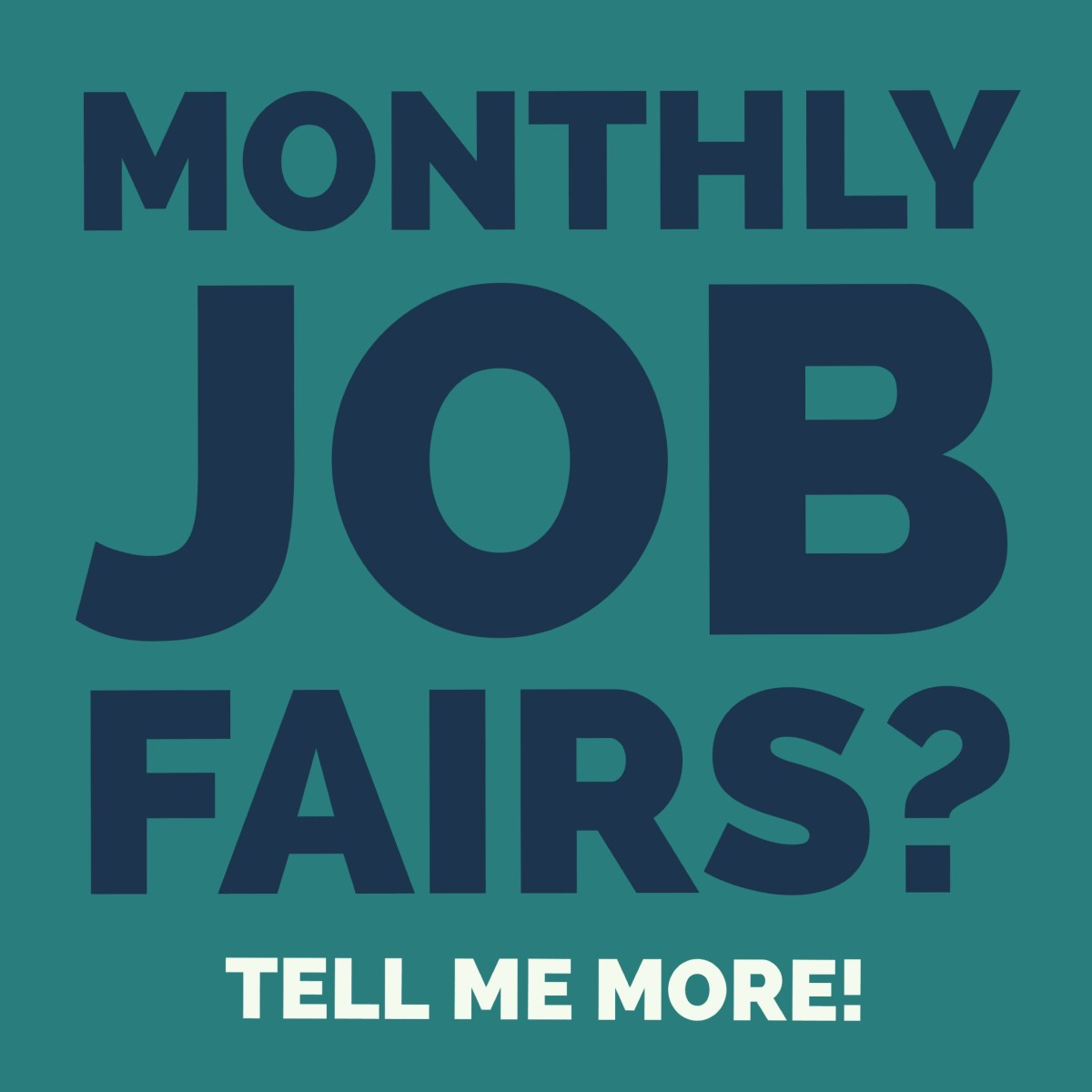 Monthly Job Fairs Information Link