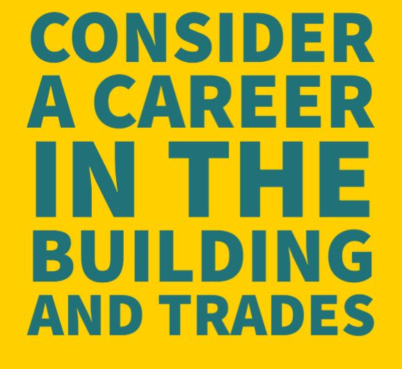 Click here for information on careers in the building and trades