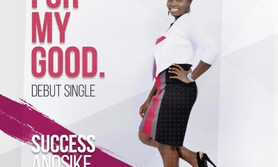 Success Worships - For My Good Mp3 Download