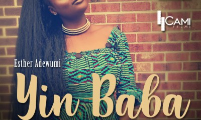 Esther Adewumi - Yin Baba (Praise God) DOWNLOAD
