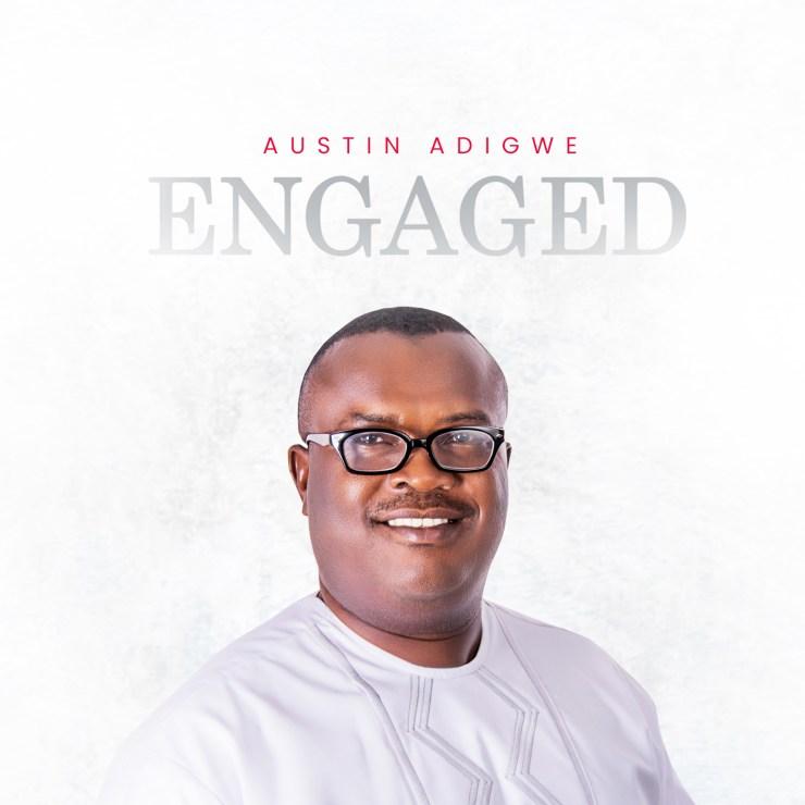 Download Austin Adigwe Engaged mp3