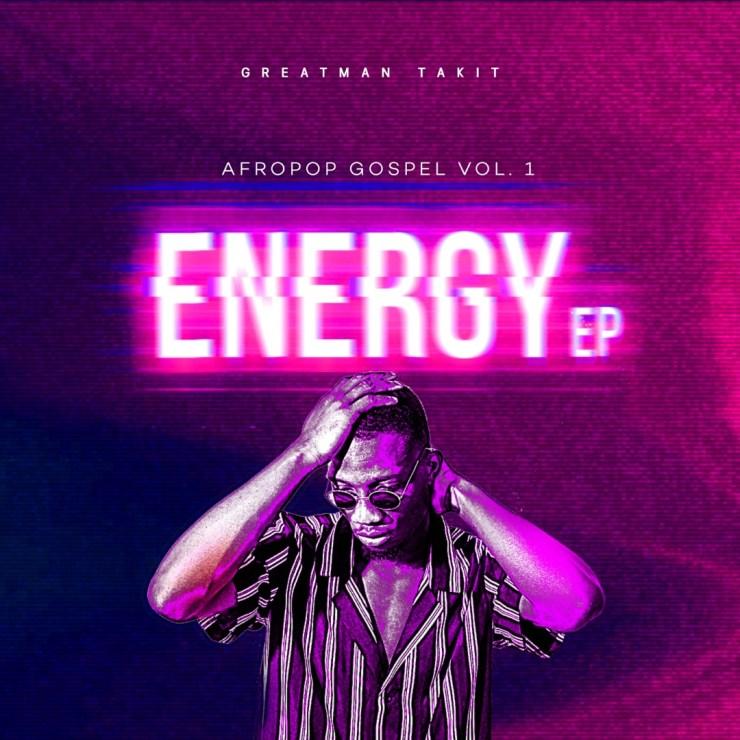 Download Greatman Takit Energy EP