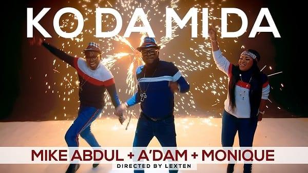 Download Mike Abdul, Monique & A'dam Ko Da Mi Da mp3