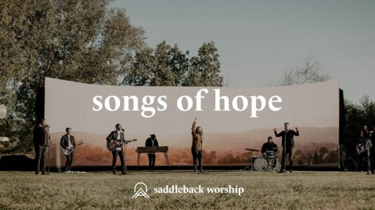Download Saddleback Worship Songs Of Hope Medley mp3