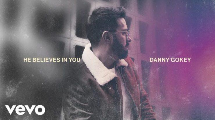 Download Danny Gokey He Believes In You mp3