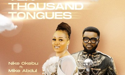 Download Nike Okebu Ten Thousand Tongues mp3
