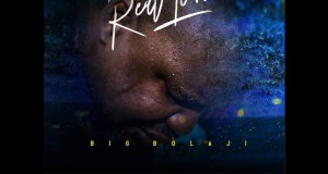 Big Bolaji - Real To Me Mp3 Download