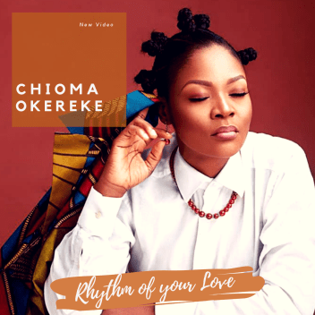 Chioma Okereke - Rhythm Of Your Love DOWNLOAD