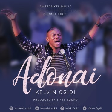 Kelvin Ogidi - Adonai Mp3 Download