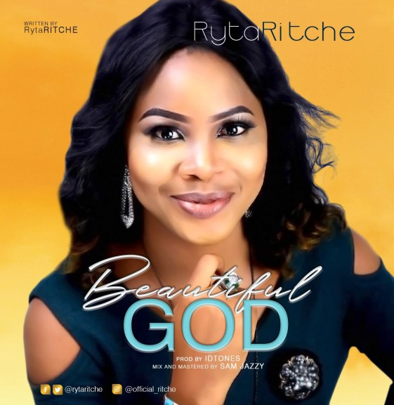 Ryta Ritche - Beautiful God Mp3 Download
