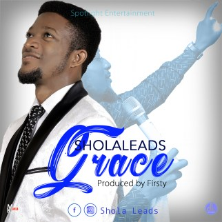 Shola Leads - Grace Mp3 Download