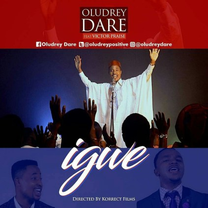 VIDEO: Oludrey Dare - Igwe Ft. Victor Praise