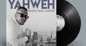 Dengiyefa Akene Yahweh Mp3 Download
